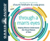 Through a Man's Eyes - unabridged audio book on CD