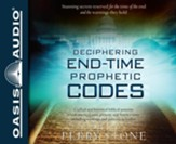 Deciphering End-Time Prophetic Codes - unabridged audiobook on CD