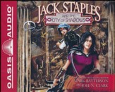 Jack Staples and the City of Shadows - unabridged audiobook on CD