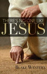 There's No One Like Jesus - eBook