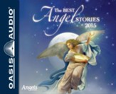 The Best Angel Stories 2015 - unabridged audio book on CD
