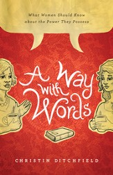 A Way with Words: What Women Should Know about the Power They Possess - eBook