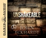 Unshakeable: Dismantling Satan's Plan to Destroy Your Foundation - unabridged audio book on CD
