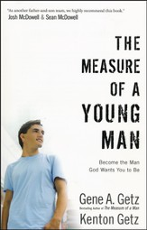 Measure of a Young Man: Become the Man God Wants You to Be - Slightly Imperfect