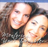 Mentoring Your Daughter Audio CD
