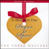 So Much More Than Sugar and Spice CD