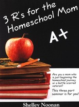 The Three R's for the Homeschool Mom 3 CD Version