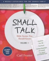 Table Talk Volume 1 - Bible Stories You Should Know - Small Talk Children's Leader Guide