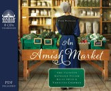 An Amish Market: Four Novellas - unabridged audio book on CD