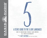 A Teen's Guide to the 5 Love Languages - unabridged audio book on CD