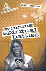 Winning Spiritual Battles: Uncommon High School Study