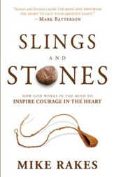 Slings and Stones: How God Works in the Mind to Inspire Courage in the Heart - eBook