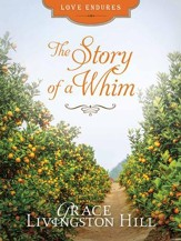 The Story of a Whim - eBook