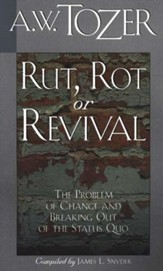 Rut, Rot or Revival: The Problem of Change and Breaking Out of the Status Quo / New edition - eBook