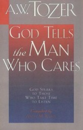 God Tells the Man Who Cares: God Speaks to Those Who Take the Time to Listen / New edition - eBook