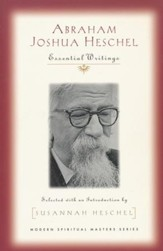 Abraham Joshua Heschel: Essential Writings  - Slightly Imperfect