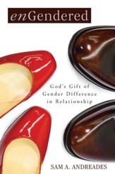 enGendered: God's Gift of Gender Difference in Relationship - eBook