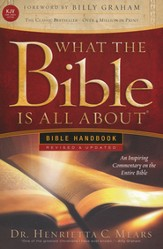 What the Bible Is All About Handbook, Revised and updated - KJV Edition