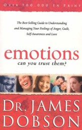 Emotions: Can You Trust Them?: The Best-Selling Guide to Understanding and Managing Your Feelings of Anger, Guilt, Self-Awareness and Love - eBook