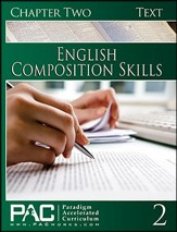 PAC English 2: Composition Skills Student Text, Chapter 2  - Slightly Imperfect