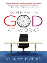 Where is God at Work?: The kingdom from nine to five - eBook