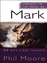 Straight to the Heart of Mark: 60 bite-sized insights - eBook