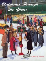 Christmas Through the Years: A War Cry Treasury (Compilation)