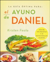 ayuno de Daniel, El, Ultimate Guide to the Daniel Fast
