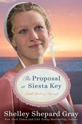 The Proposal at Siesta Key: Amish Brides of Pinecraft, Book Two - eBook