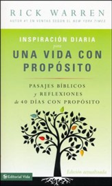 Inspiracion diaria para una vida con propsito, Daily Inspiration for the Purpose Driven Life