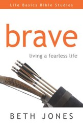 Brave: Living a Fearless Life - eBook