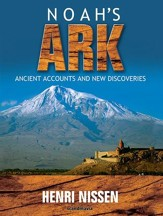 Noah's Ark: Ancient Accounts and New Discoveries (unabridged) - eBook