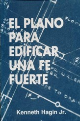 El Plano para edificar una fe fuerto, Blueprint for Building Strong Faith
