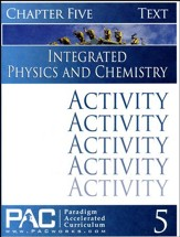 Integrated Physics and Chemistry Activity Booklet, Chapter 5