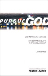 Pursue God: How Do You Develop a Thriving Relationship with God?
