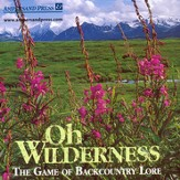 Oh Wilderness Back Country Lore Game