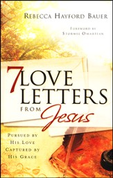 7 Love Letters from Jesus: Pursued by His Love, Captured by His Grace - Slightly Imperfect
