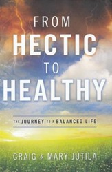 From Hectic to Healthy: The Journey to a Balanced Life - Slightly Imperfect