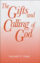 The Gifts and Calling of God