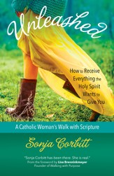 Unleashed: How to Receive Everything the Holy Spirit Wants to Give You - eBook