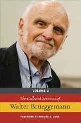 The Collected Sermons of Walter Brueggemann, Volume 2 - eBook