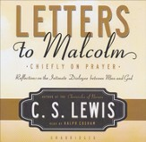 Letters to Malcolm: Chiefly on Prayer, Audiobook on CD