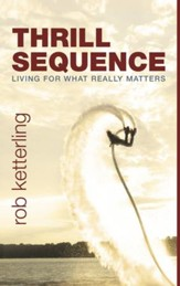 Thrill Sequence: Choose to Live a Daring Faith - eBook