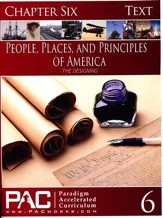 The People, Places and Principles of America; Chapter Six Text