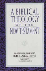 A Biblical Theology of the New Testament - eBook
