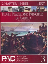 The People, Places and Principles of America; Chapter Three Text