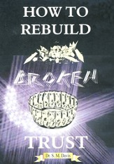 How to Rebuild Broken Trust DVD