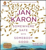 Somewhere Safe with Somebody Good: The New Mitford NovelAudiobook CD