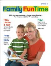 Preschool Family FunTime Pages Ages 2 - 5 Spring 2015 Year B