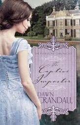 The Captive Imposter (The Everstone Chronicles Book 3) - eBook